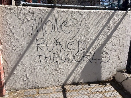 A.L. Steiner, Untitled (Money Ruined The World), 2016