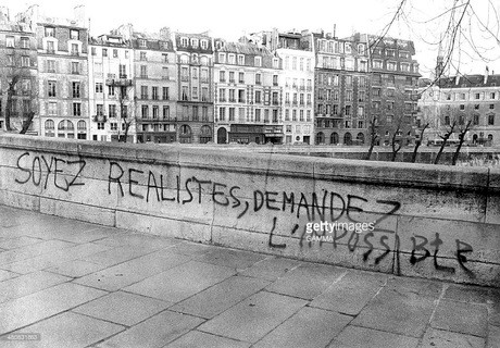 Be realistic, ask for the impossible. This was the best slogan of May 68