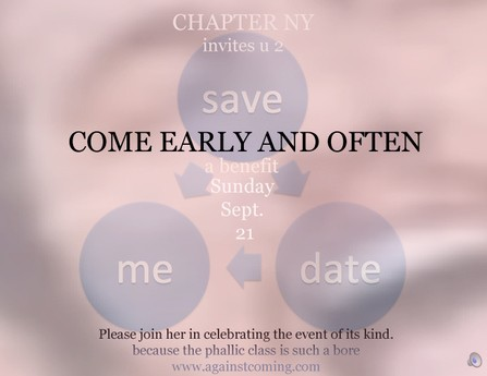 Save the Date, for Come Early & Often, A Benefit Event, Chapter NY, 2014.